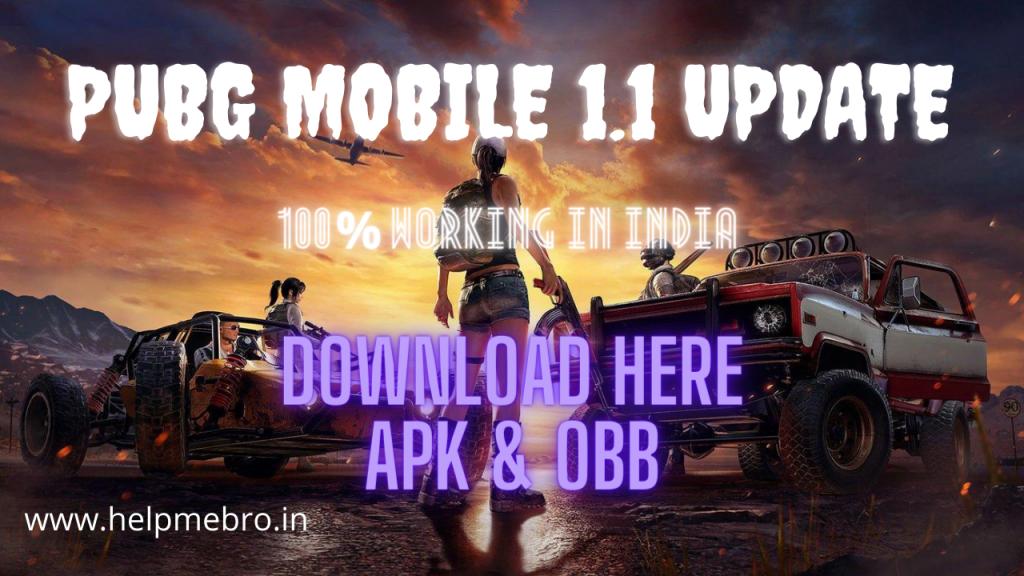 PUBG Mobile 1.1 update
