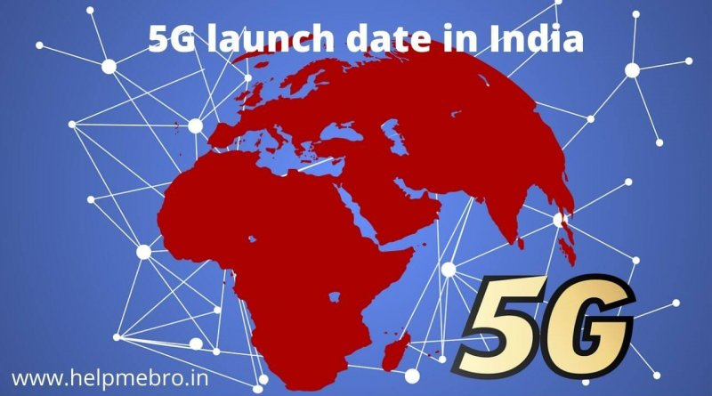 5G launch date in India