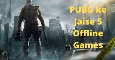 PUBG ke Jaise 5 Offline Games